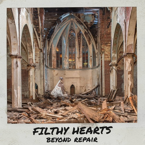 Filthy Hearts - Beyond Repair