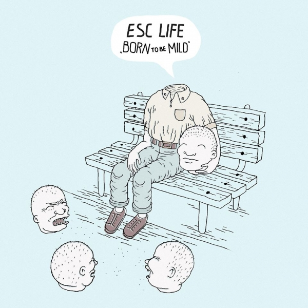 ESC Life Born To Be Mild