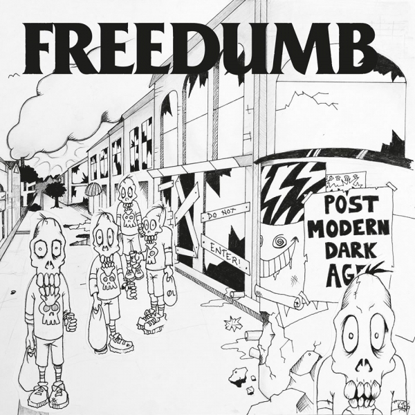 Freedumb Post-Modern Dark Age