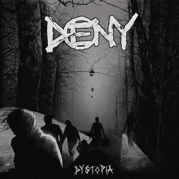 Deny Dystopia
