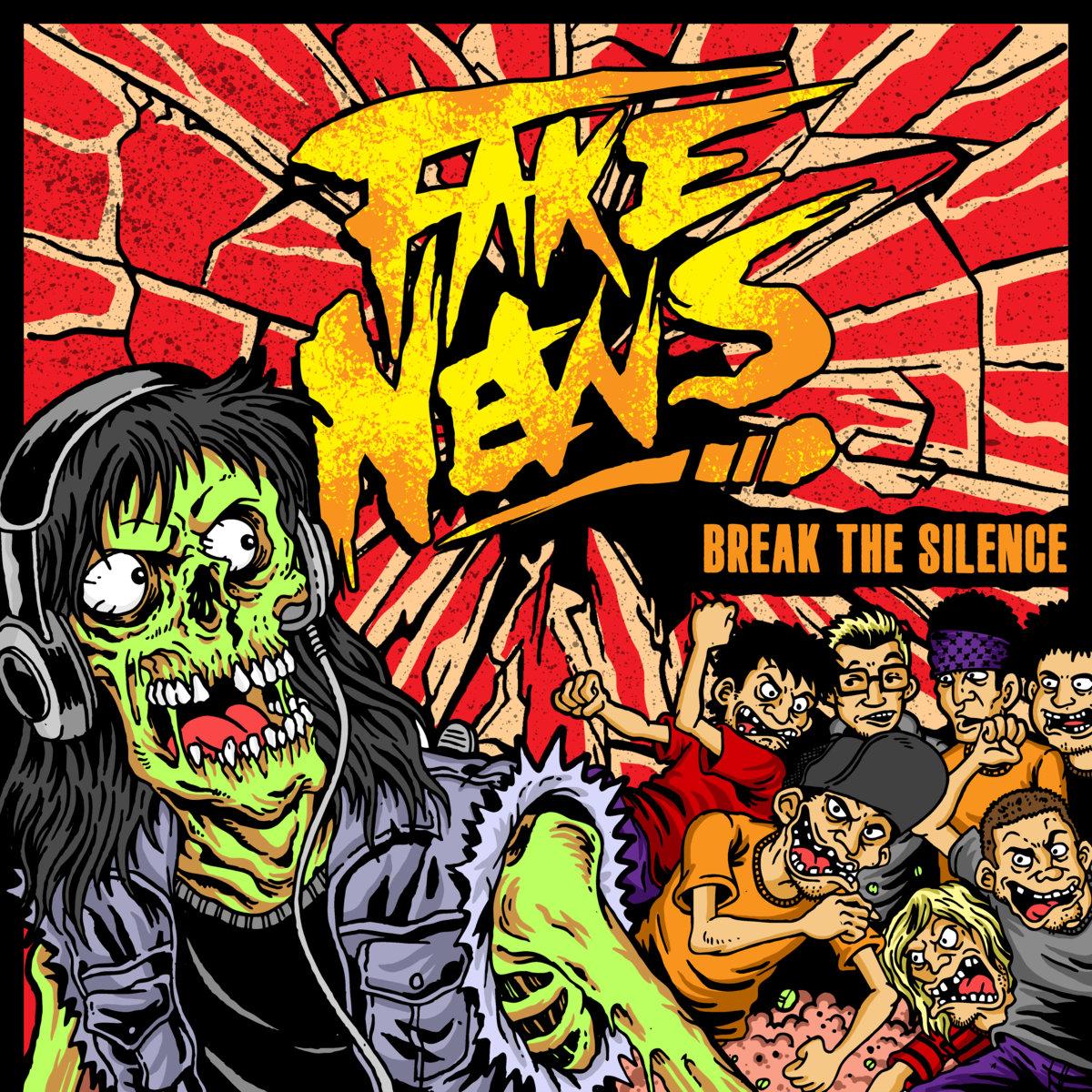 Fake News Break The Silence