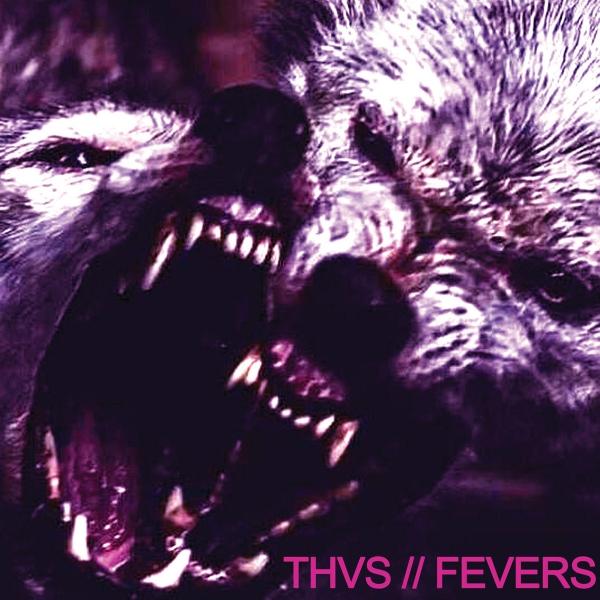 THVS Fevers