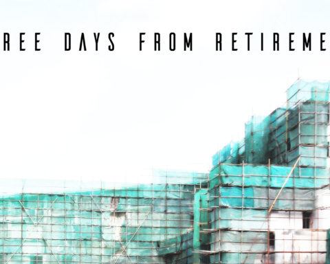 Three Days From Retirement