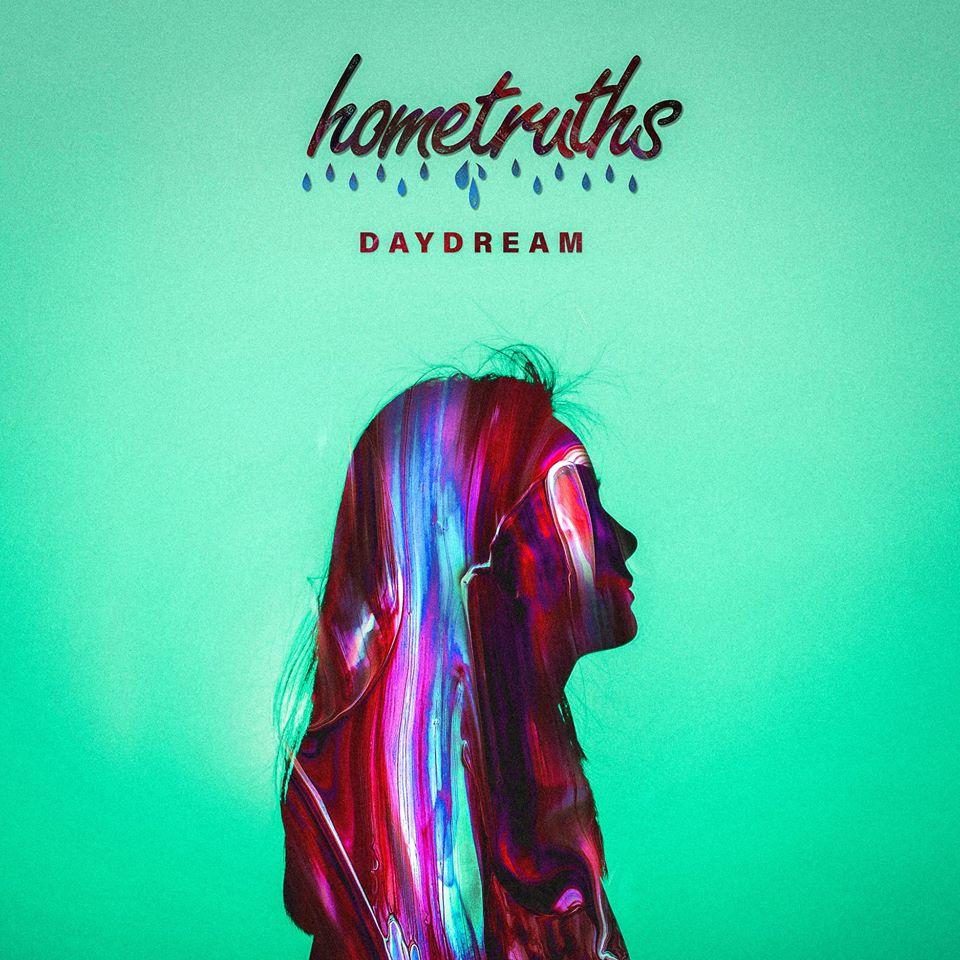 Hometruths - 'Daydream'