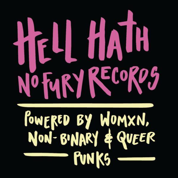Hell Hath No Fury Records