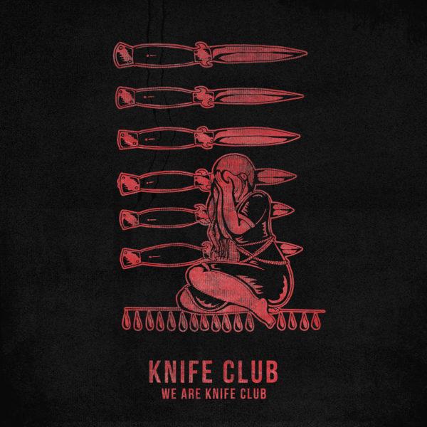 Knife Club - 'We Are Knife Club'