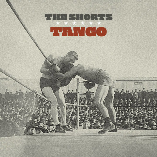 The Shorts and The Tango EP