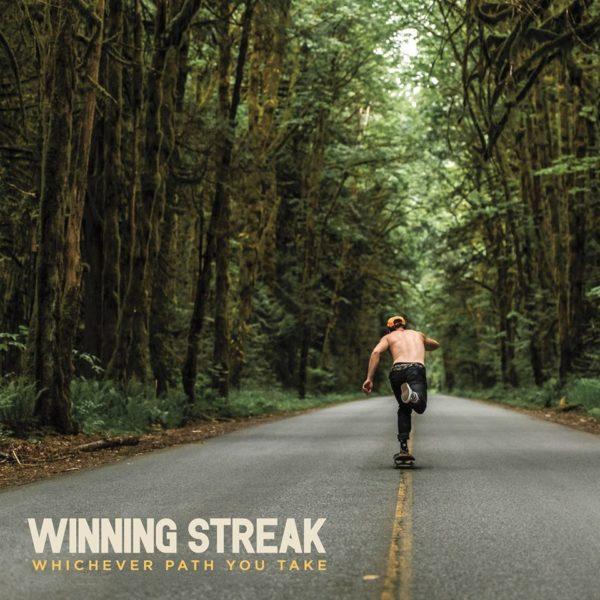 Winning Streak - Whichever Path You Take