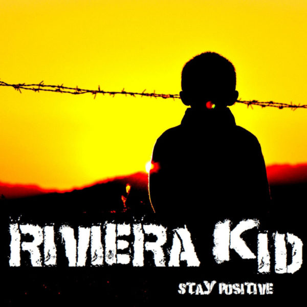 Riviera Kid and 'Stay Positive'