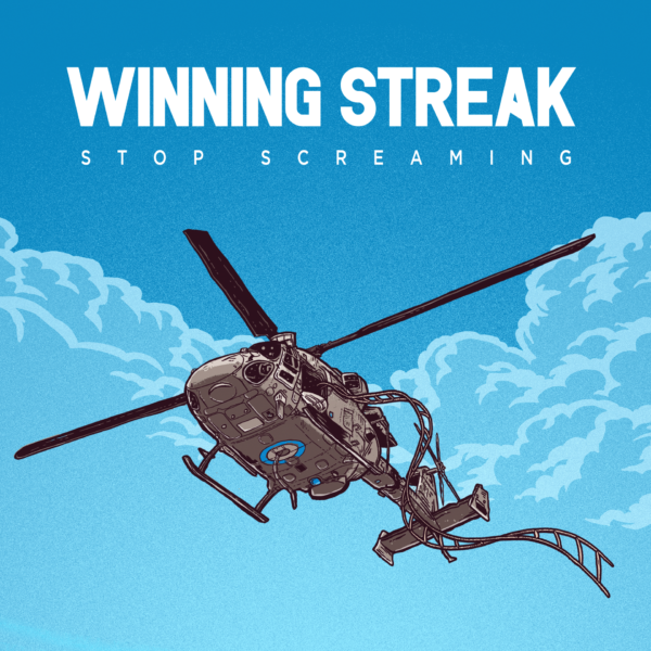Winning Streak - 'Stop Screaming'