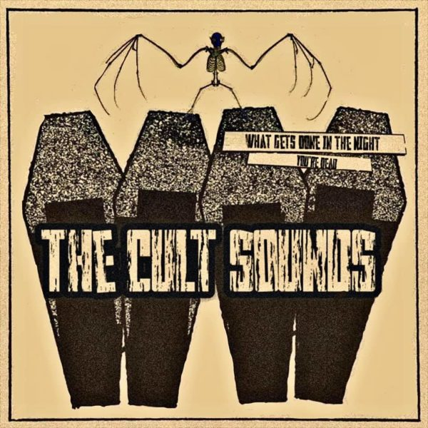 The Cult Sounds - 'What's Get Done In The Night'