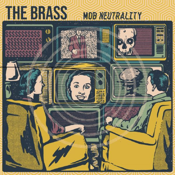 EP Premiere: The Brass - 'Mob Neutrality'