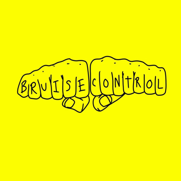 Bruise Control and Their Self-Titled