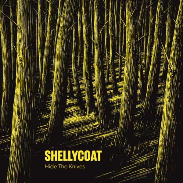 Shellycoat and 'Hide The Knives'