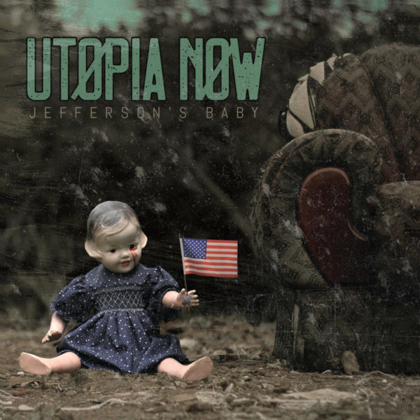 Utopia Now and 'Jefferson's Baby'