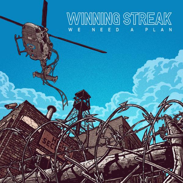 Winning Streak - 'We Need A Plan'