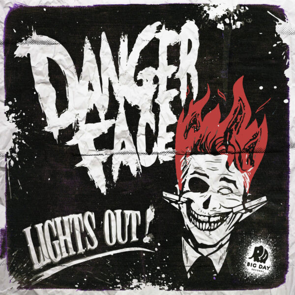 Dangerface and The 'Lights Out' Single