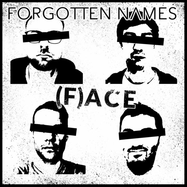 Forgotten Names Debut New Track 'F(aces)'