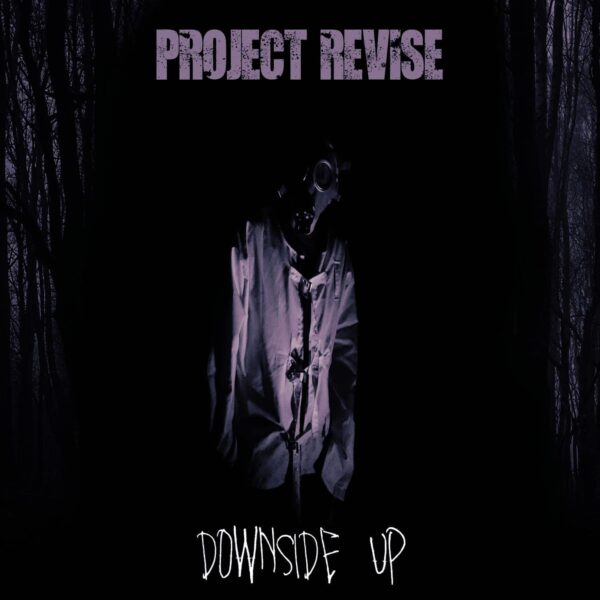 Project Revise and 'Downside Up'
