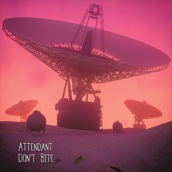 Attendant - 'Don't Bite'