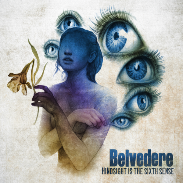 A Touch Elastic Punk: Steve From Belvedere - 'Hindsight Is The Sixth Sense' album cover