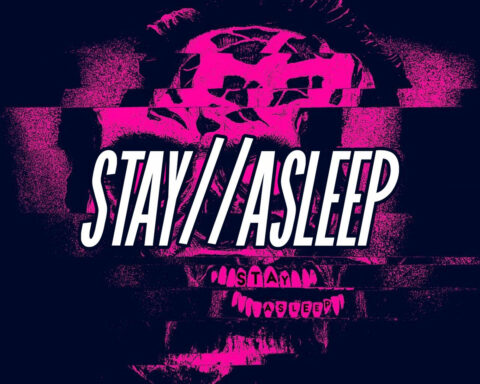 Stay // Asleep