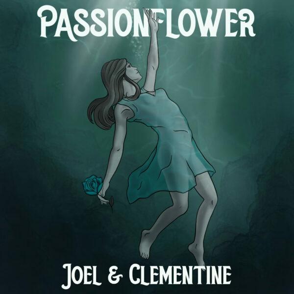 Passionflower - 'Joel & Clementine' Single Art