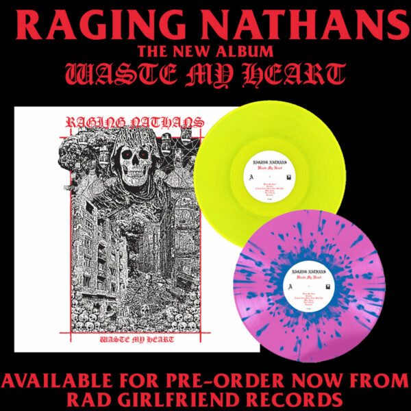 The Raging Nathans and 'Waste My Heart' US vinyl variants