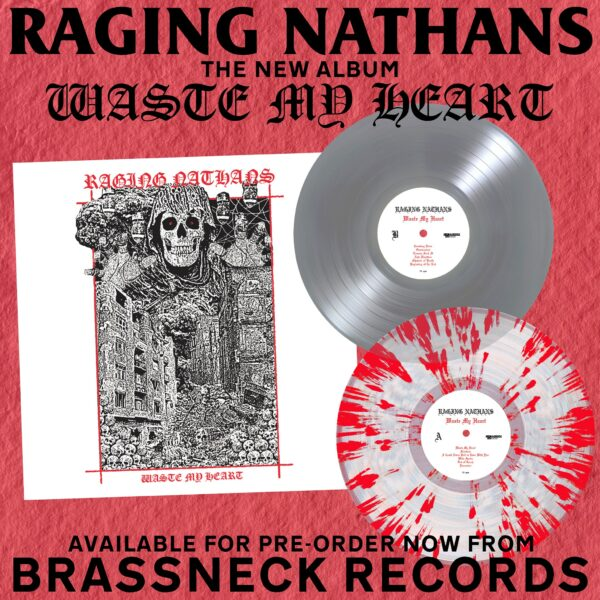 The Raging Nathans and 'Waste My Heart' UK/EU variants