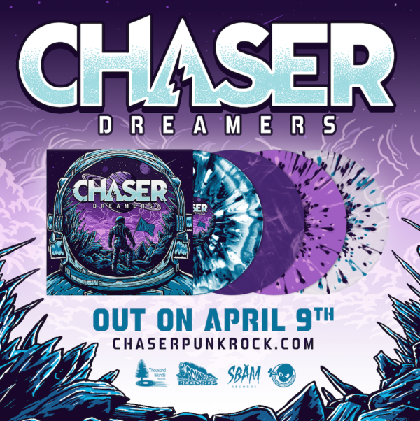 CHASER and 'Dreamers' Vinyl Variants