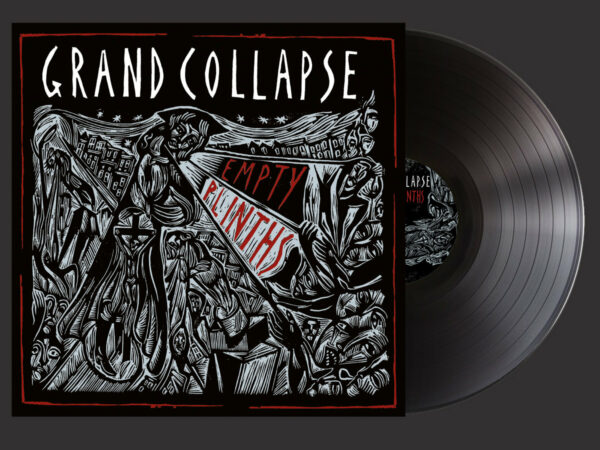 Grand Collapse and 'Empty Plinths' black vinyl