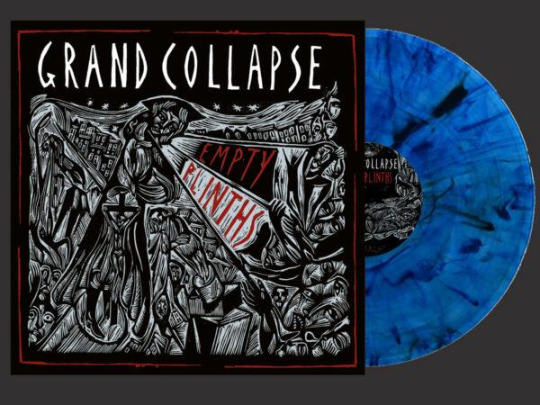 Grand Collapse and 'Empty Plinths' blue vinyl