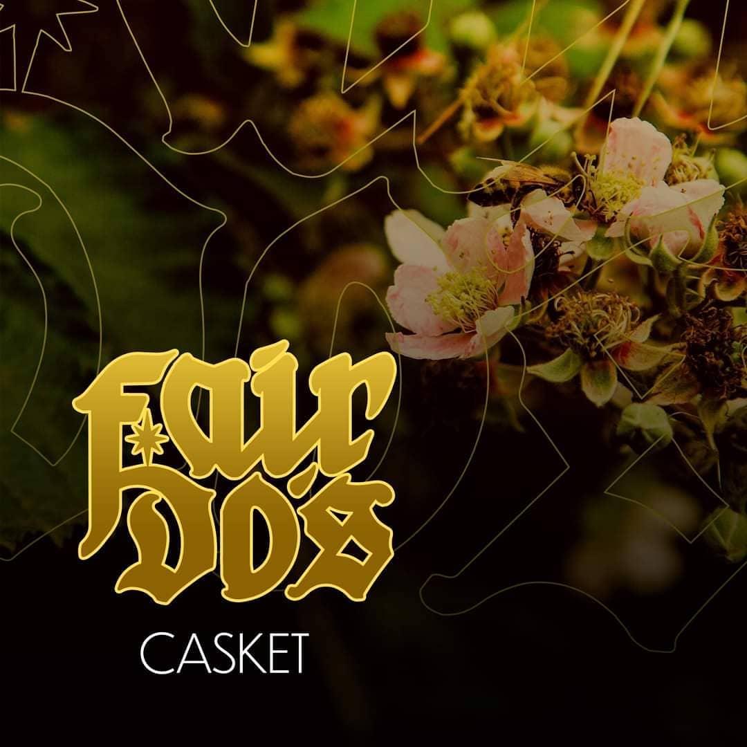 Fair Do's - 'Casket'