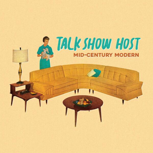Talk Show Host and 'Mid-Century Modern'
